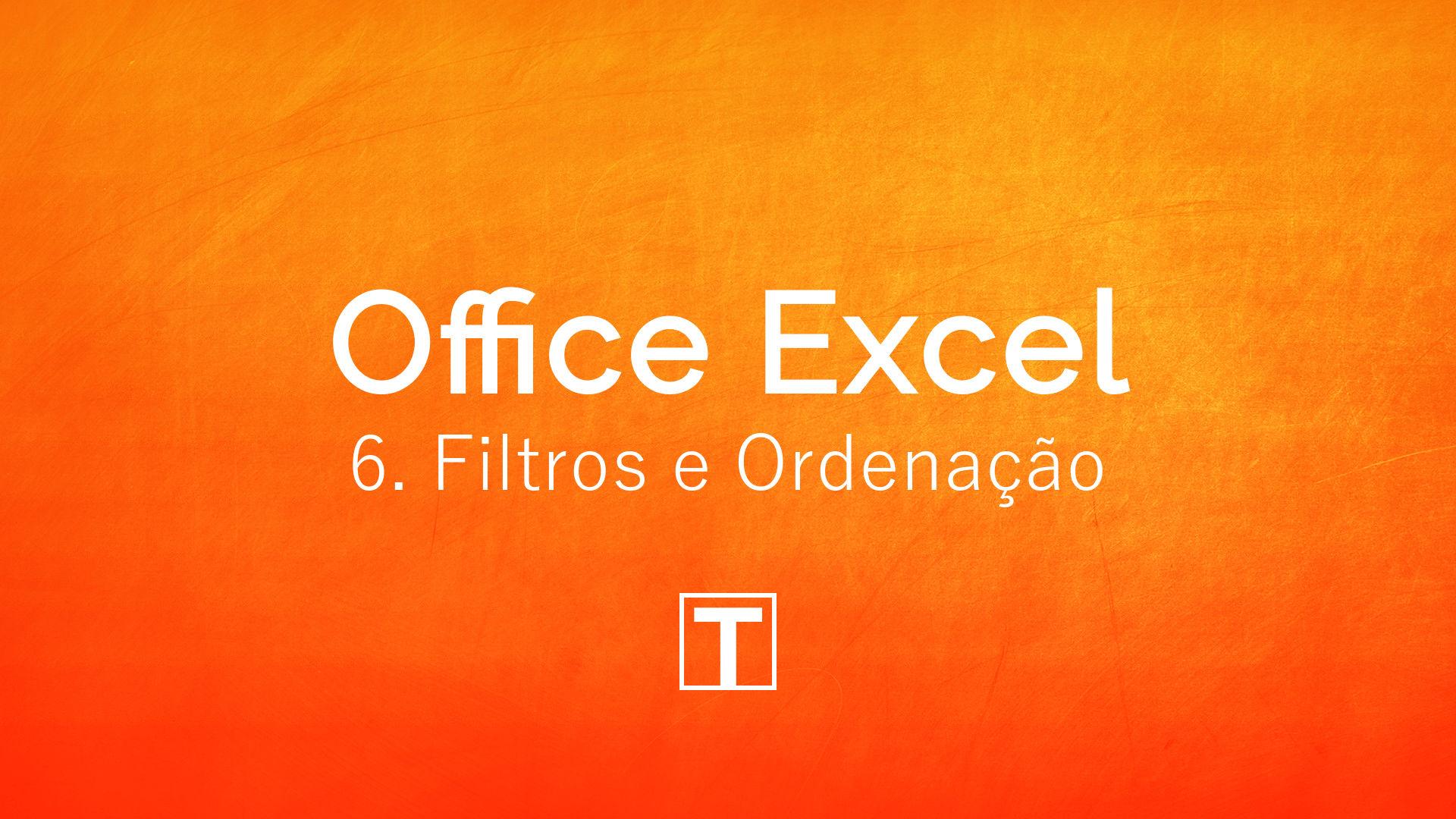 Excel: Filtros e Ordenação de Dados
