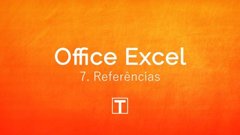 Excel: Referências a células, folhas e livros/ficheiros (Cap. 7)