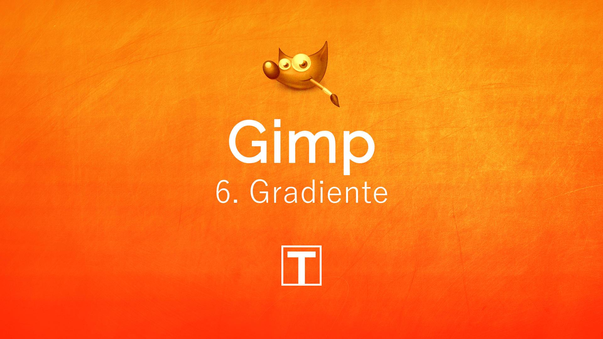 Curso sobre Gimp - 6. Gradientes (Transições de Cores)