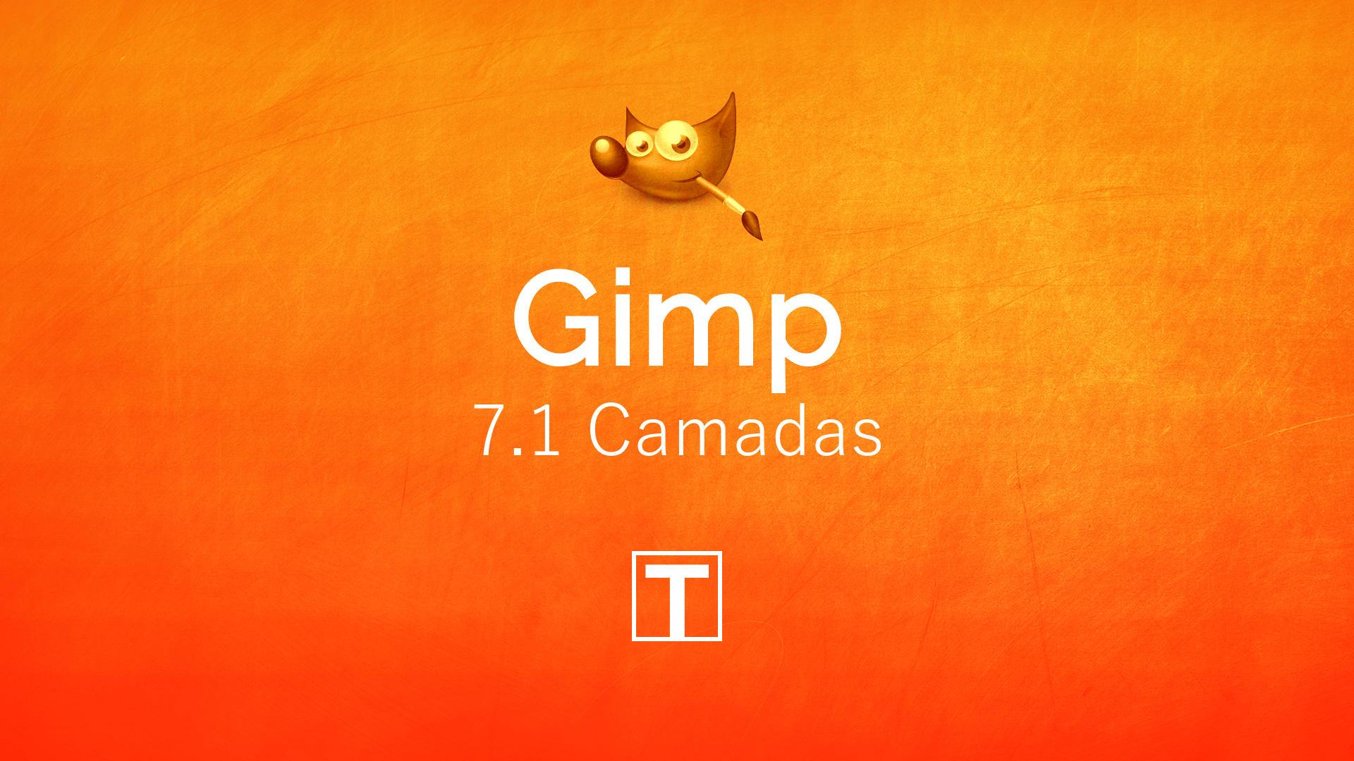 Curso sobre Gimp - 7.1 Trabalho com Camadas