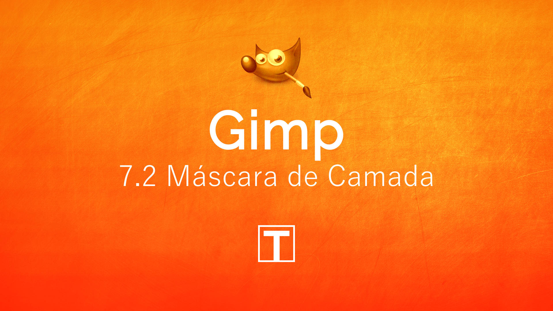 Curso sobre Gimp - 7.2 Máscara de Camada com Gradiente