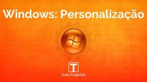 Personalizar o Windows