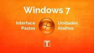 Pastas e Atalhos no Windows7