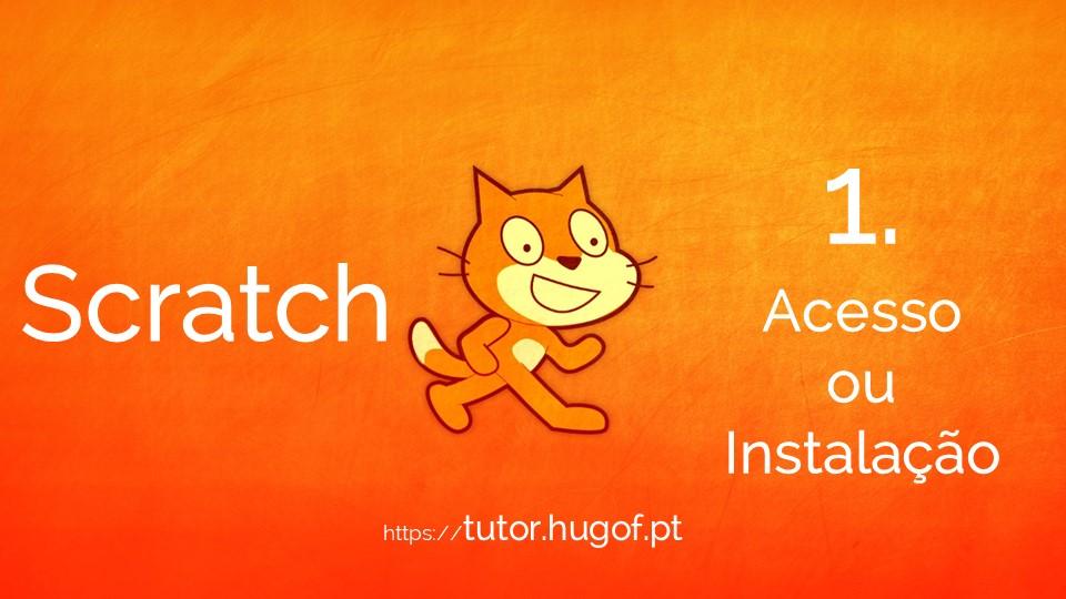 Scratch: 1. Instalação / Login