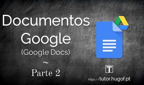Documentos Google - Google Docs - Parte 2