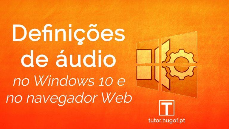 configurações áudio Windows 10