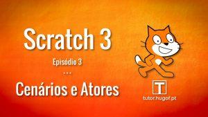 scratch 3-3 cenarios e atores